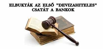 """ELBUKTÁK AZ ELSŐ """"DEVIZAHITELES"""" CSATÁT A BANKOK!"""