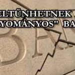 """ELTŰNHETNEK A """"HAGYOMÁNYOS"""" BANKOK."""