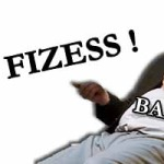 NE FIZESS!
