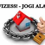 NE FIZESS! - JOGI ALAPOK!