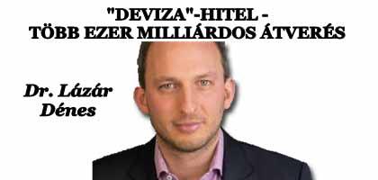 TÖBB EZER MILLIÁRDOS ÁTVERÉS - DEVIZAHITEL.
