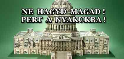 NE HAGYD MAGAD! PERT A NYAKUKBA!