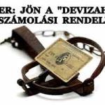 """NOVEMBER: JÖN A """"DEVIZAHITELES"""" ELSZÁMOLÁSI RENDELET."""