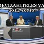 S.O.S. DEVIZAHITELES VAGYOK! 2014. 10. 10.