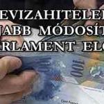 """""""DEVIZAHITELEK""""-ÚJABB MÓDOSÍTÓ A PARLAMENT ELŐTT!"""