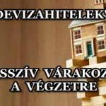 """""""DEVIZAHITELEK"""" - PASSZÍV VÁRAKOZÁS A VÉGZETRE."""