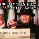 DR. DAMM ANDREA - FELSZÓLALÁS A HITELKÁROSULTAKÉRT.