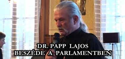 DR.PAPP LAJOS BESZÉDE A PARLAMENTBEN.
