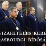 ELINDULT A DEVIZAHITELES KERESET A STRASBOURGI BÍRÓSÁGHOZ