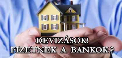 DEVIZÁSOK! MÁJUSTÓL FIZETNEK A BANKOK?