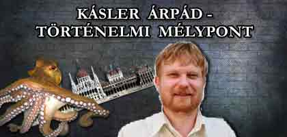 KÁSLER ÁRPÁD - TÖRTÉNELMI MÉLYPONT.