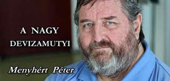 Menyhért Péter - A NAGY DEVIZAMUTYI.