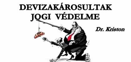 DEVIZAKÁROSULTAK JOGI VÉDELME - FELHÍVÁS.