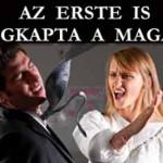 AZ ERSTE IS MEGKAPTA A MAGÁÉT