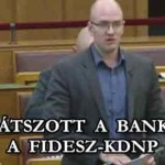ÖSSZEJÁTSZOTT A BANKOKKAL A FIDESZ-KDNP