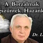 DR. LEHMANN SZERINT A BORZALMAK MEGSZŰNTEK HAZÁNKBAN