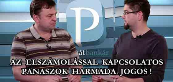 AZ ELSZÁMOLÁSSAL KAPCSOLATOS PANASZOK HARMADA JOGOS!