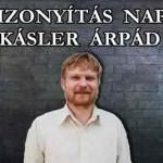 A BIZONYÍTÁS NAPJA - KÁSLER ÁRPÁD.