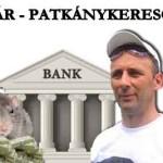 BANKÁR – PATKÁNYKERESŐ TÚRA