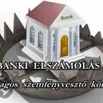 BANKI ELSZÁMOLÁS – MÁSODLAGOS SZEMFÉNYVESZTŐ KÖNYVELÉS