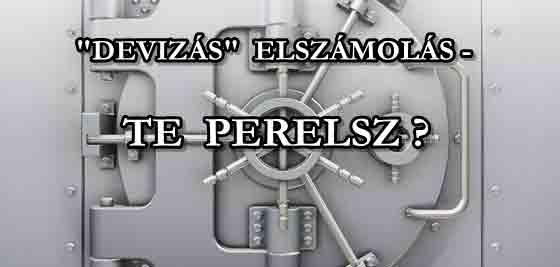 """""""DEVIZAHITELES"""" BANKI ELSZÁMOLÁS - TE PERELSZ? KEVIN VÁLASZOL."""