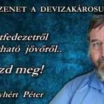 FONTOS ÜZENET A DEVIZAKÁROSULTAKHOZ!