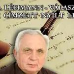 DR. LÉHMANN – VÁLASZ A NEKEM CÍMZETT NYÍLT LEVÉLRE