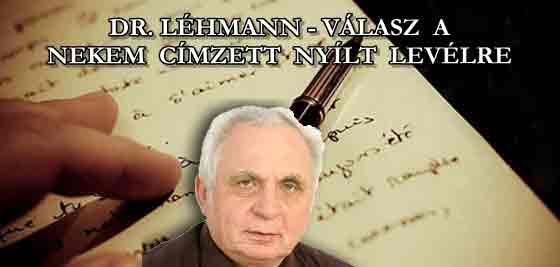 DR. LÉHMANN - VÁLASZ A NEKEM CÍMZETT NYÍLT LEVÉLRE.