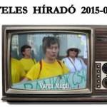 HITELES HÍRADÓ 2015-07-25
