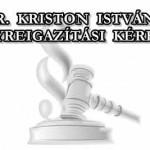 DR. KRISTON ISTVÁN – HELYREIGAZÍTÁSI KÉRELEM
