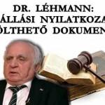 DR. LÉHMANN ELÁLLÁSI NYILATKOZAT - LETÖLTHETŐ DOKUMENTUM!