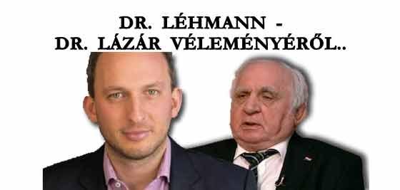 DR. LÉHMANN - DR- LÁZÁR VÉLEMÉNYÉRŐL.