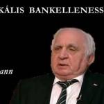 DR. LÉHMANN – RADIKÁLIS BANKELLENESSÉG?