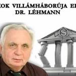 A BANKOK VILLÁMHÁBORÚJA ELAKADT – DR. LÉHMANN