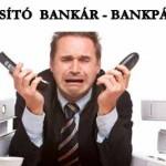 A VISÍTÓ BANKÁR – BANKPÁNIK