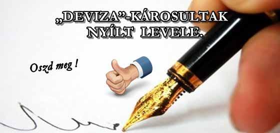 """""""DEVIZA""""-KÁROSULTAK NYÍLT LEVELE. OSZD MEG!"""