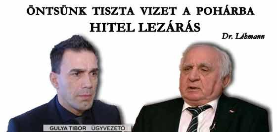 HITEL LEZÁRÁS - ÖNTSÜNK TISZTA VIZET A POHÁRBA.