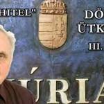 DÖNTŐ ÜTKÖZET A KÚRIÁN – DEVIZAHITEL. III. RÉSZ.