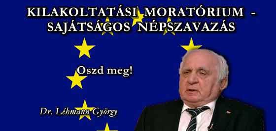 KILAKOLTATÁSI MORATÓRIUM - SAJÁTSÁGOS NÉPSZAVAZÁS.