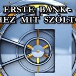ERSTE BANK-EHHEZ MIT SZÓLTOK?