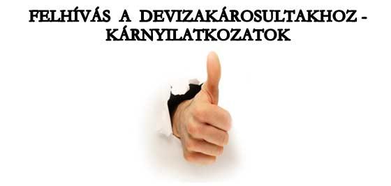 FELHÍVÁS A DEVIZAKÁROSULTAKHOZ-KÁRNYILATKOZATOK.