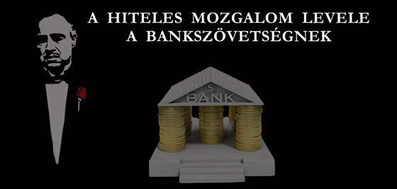 A HITELES MOZGALOM LEVELE A BANKSZÖVETSÉGNEK.