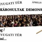 """ÁPRILIS 11 NYUGATI TÉR-""""DEVIZA""""-KÁROSULTAK DEMONSTRÁCIÓJA"""