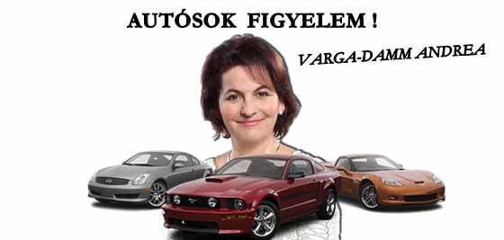 VARGA-DAMM ANDREA - AUTÓSOK FIGYELEM!