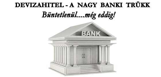 DEVIZAHITEL-A NAGY BANKI TRÜKK.