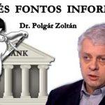 """DR. POLGÁR ZOLTÁN-FRISS ÉS FONTOS INFORMÁCIÓK A """"DEVIZA"""" HITELEKKEL KAPCSOLATBAN"""
