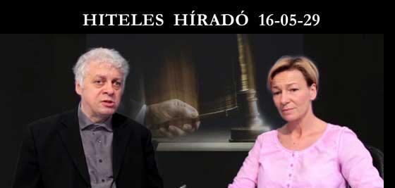 HITELES HÍRADÓ 16 05 29.