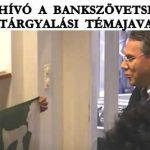 MEGHÍVÓ A BANKSZÖVETSÉGHEZ ÉS TÁRGYALÁSI TÉMAJAVASLAT