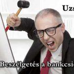 UZSORAIDŐ-BESZÉLGETÉS A BANKCSICSKÁVAL