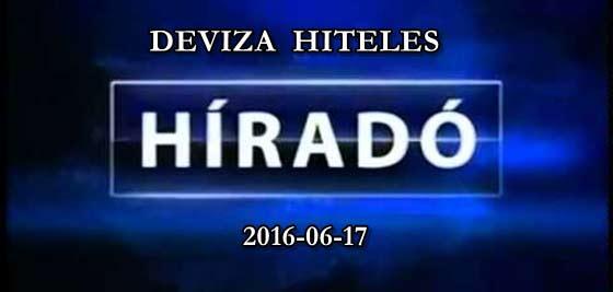 DEVIZA HITELES HÍRADÓ 2016-06-17.
